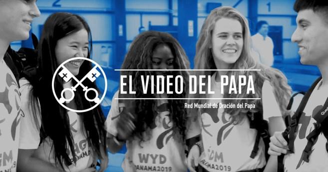 «El vídeo del Papa»: Jóvenes en la escuela de María (enero de 2019)