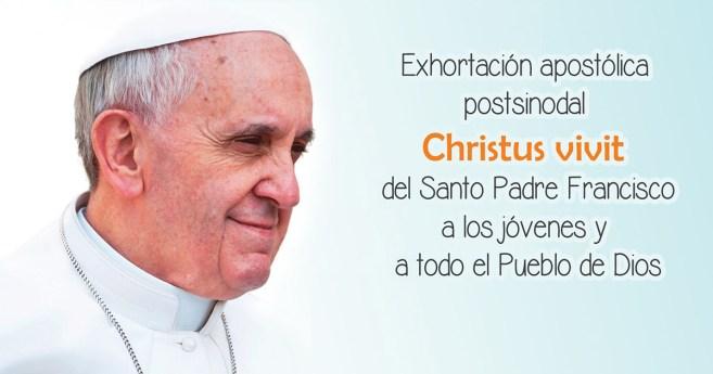Exhortación Apostólica Postsinodal «Christus Vivit»
