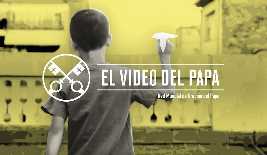 «El vídeo del Papa»: Primavera misionera en la Iglesia (octubre de 2019)