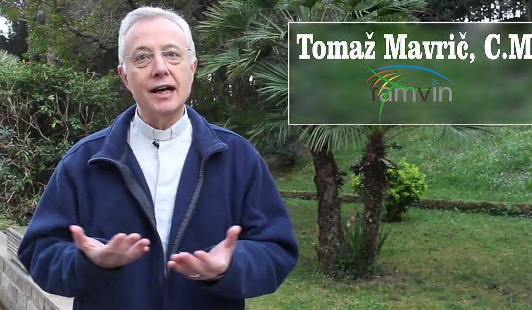 En su mensaje de Pascua, el padre Tomaž Mavrič nos recuerda que el carisma vicenciano sale al encuentro de los que sufren