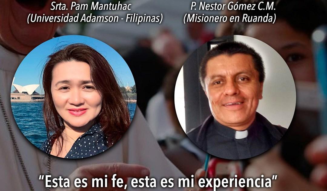 Conectados con Dios: testimonios de Pam Mantuhac (Filipinas) y Néstor Gómez CM (Ruanda)