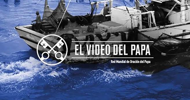 «El vídeo del Papa»: El mundo del mar (agosto de 2020)