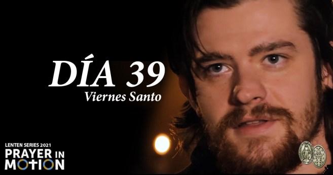 Serie de vídeos de Cuaresma: Día 39, «Exodus 90» (Viernes Santo)