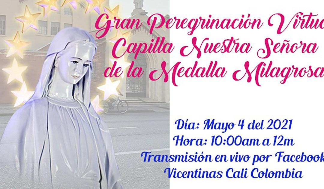 Peregrinación virtual a la Capilla de Nuestra Señora de la Medalla Milagrosa en Cali, el 4 de mayo