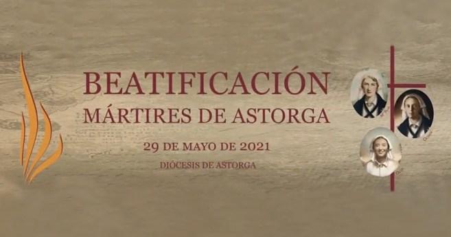 Beatificación de tres Hijas de María, mártires de Astorga, el 29 de mayo