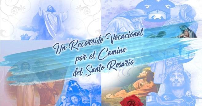 Un recorrido vocacional por el Camino del Santo Rosario