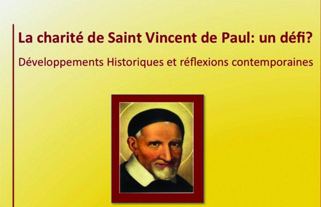 La Charité de Saint Vincent de Paul: un défi?