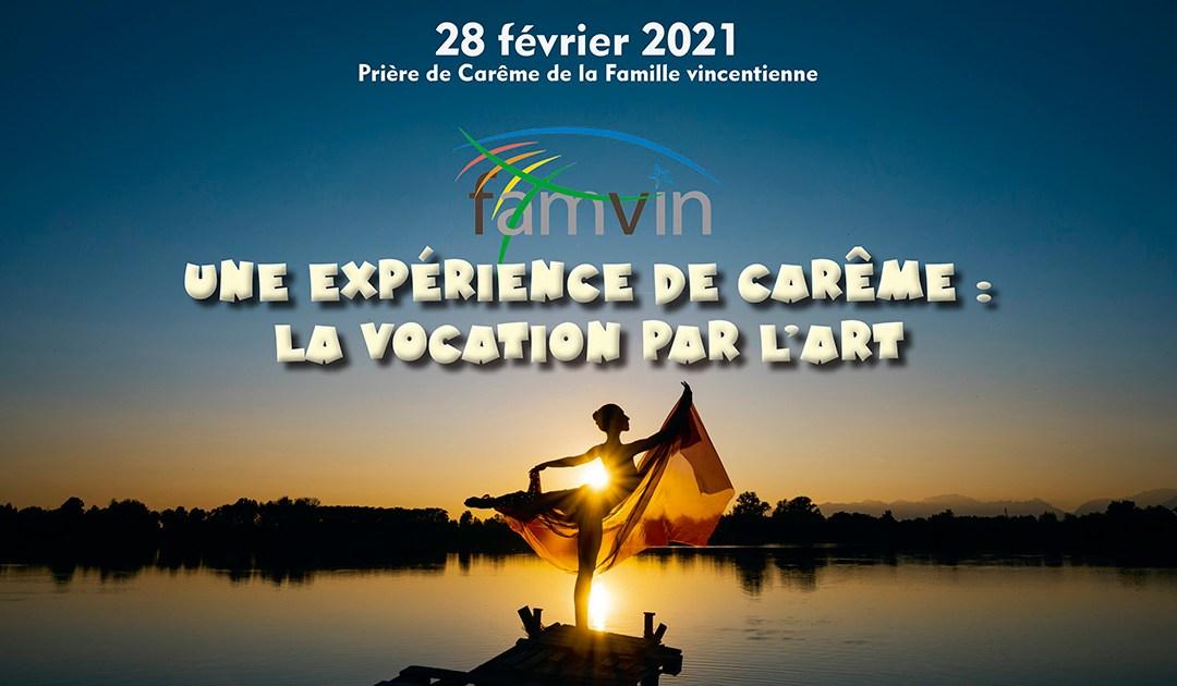 Revivez la Prière de Carême de la Famille vincentienne, 2021