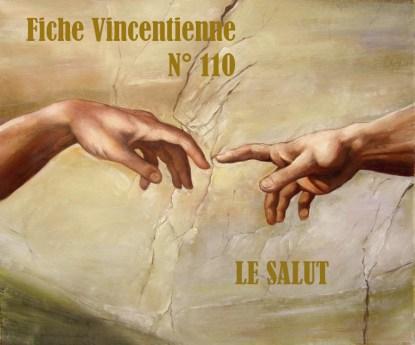 Fiche Vincentienne N° 110: LE SALUT