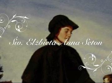 św. Elżbieta Anna Seton – żniwa mądrości