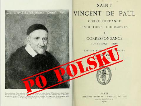 Pierre Coste: Św. Wincenty – Listy Konferencje Dokumenty po polsku