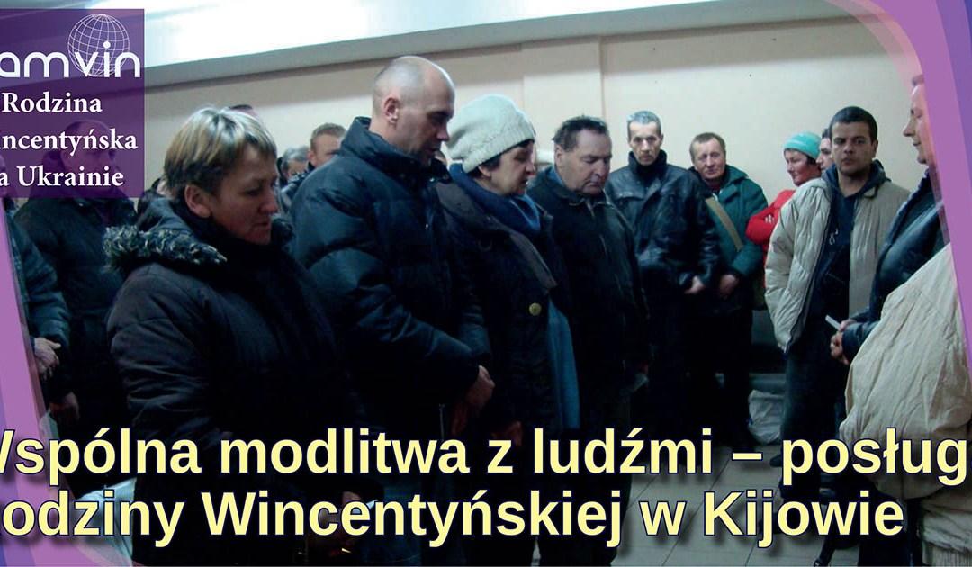 Wspólna modlitwa z ludźmi – posługa Rodziny Wincentyńskiej w Kijowie
