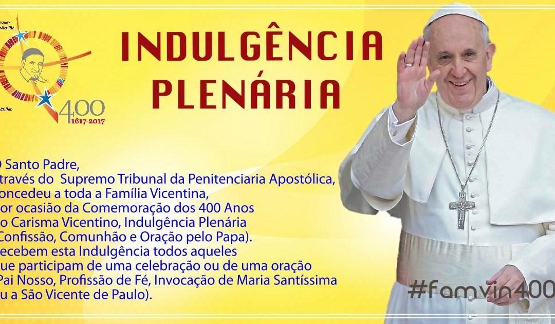 O Santo Padre Francisco concedeu a toda a Família Vicentina Indulgência Plenária #famvin400