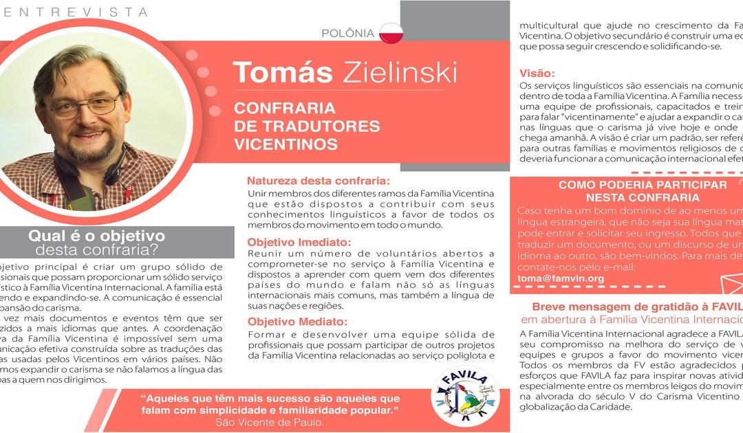 Entrevista com Tomás Zielinski, coordenador da Confraria de Tradutores vicentinos