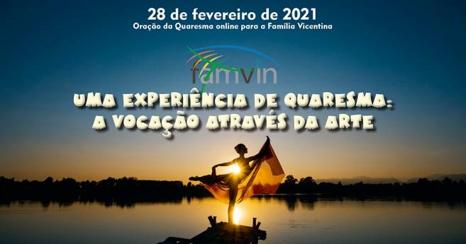 Reviver a Oração da Quaresma da Família Vicentina, 2021