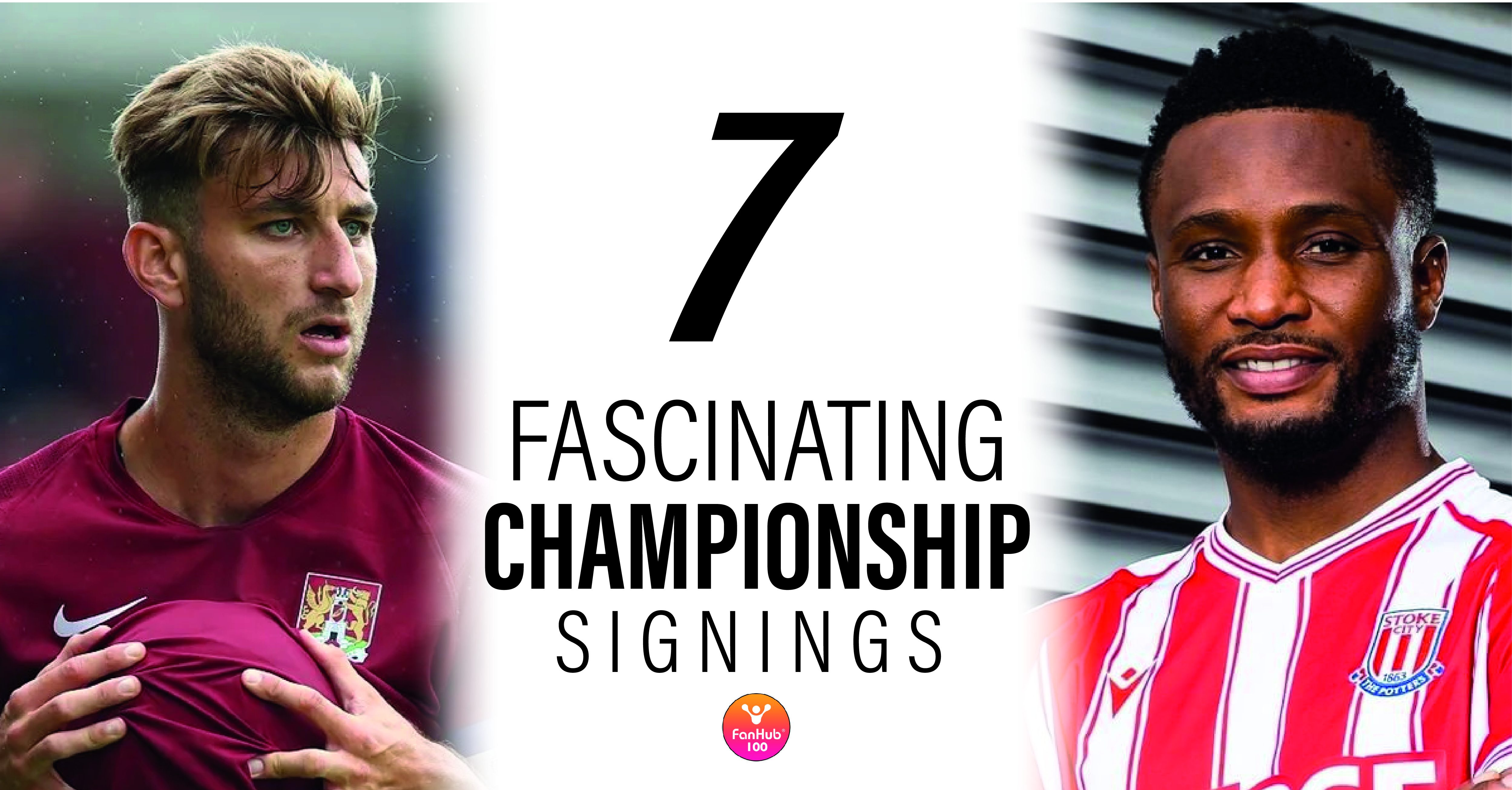 7 Fascinating Championship Signings