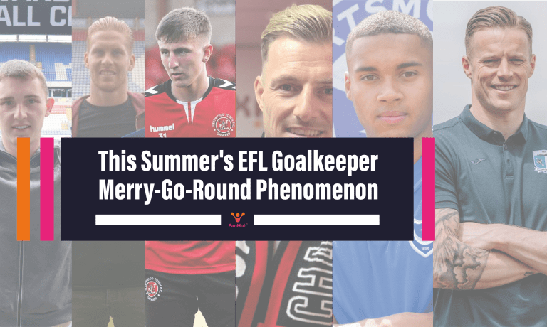Read more about the article The Story of this Summer's EFL Goalkeeper Merry-Go-Round Phenomenon
