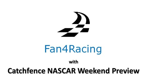 Catchfence Race Weekend Preview