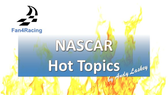 Fan4Racing NASCAR Hot Topics from Phoenix features Tony Stewart and the 2021 Busch Clash.