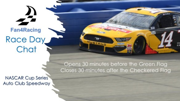 Fan4Racing Race Day Chat for NASCAR Cup Series at Auto Club Speedway - March 1, 2020