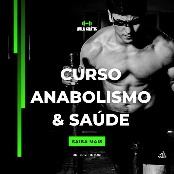Curso Anabolismo & Saúde – Tudo O Que Você Precisa Saber Sobre Anabolizantes