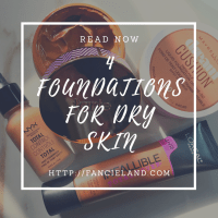 4 Foundations for Dry Skin