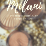 Milani Strobelight Instant Glow Powder Swatches on Dark Skin