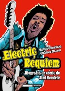 Electric requiem: biografía en cómic de Jimi Hendrix