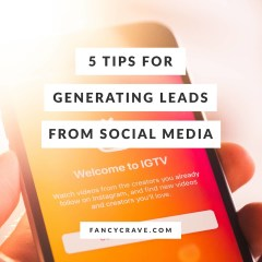 5 Tips For Generating Leads From Social Media