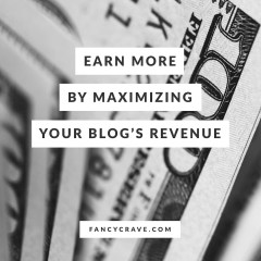 Earn More by Maximizing Your Blog's Revenue