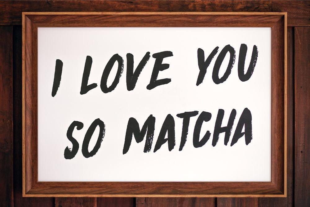 """Framed-Picture-saying-""""I-Love-You-So-Matcha"""""""