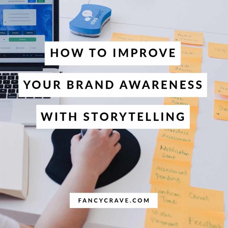 How to Improve Your Brand Awareness With Storytelling