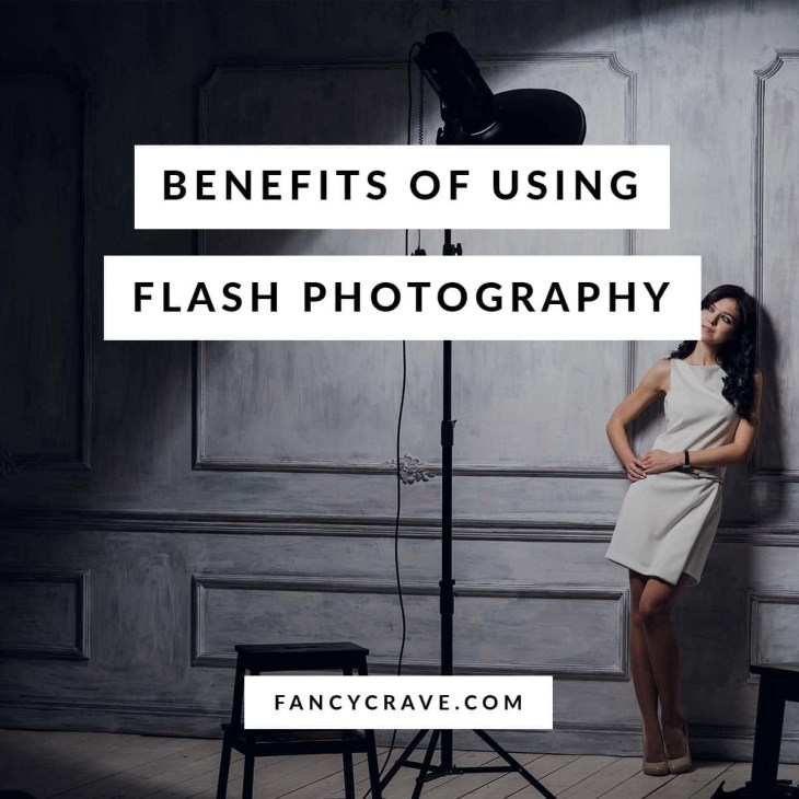 Benefits of Using Flash Photography