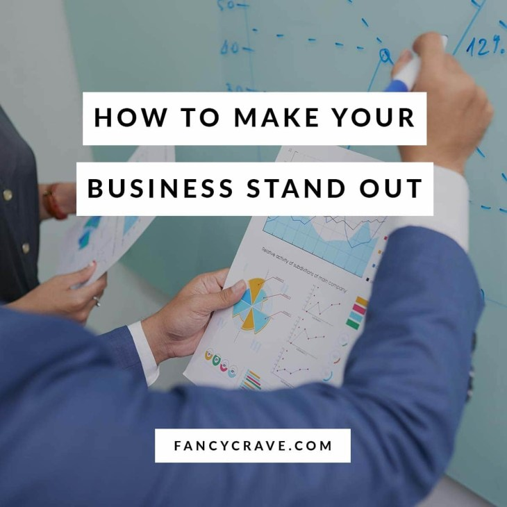 How to Make Your Business Stand Out