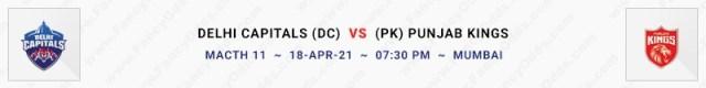 """Match No 11. Delhi Capitals vs Punjab Kings (DC Vs PK) on """"Sunday"""" 18th April at 7:30 pm. (Mumbai)"""