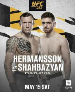 UFC 262 Hermansson vs Shahbazyan | Ultimate Fighting Championship Hermansson vs Shahbazyan