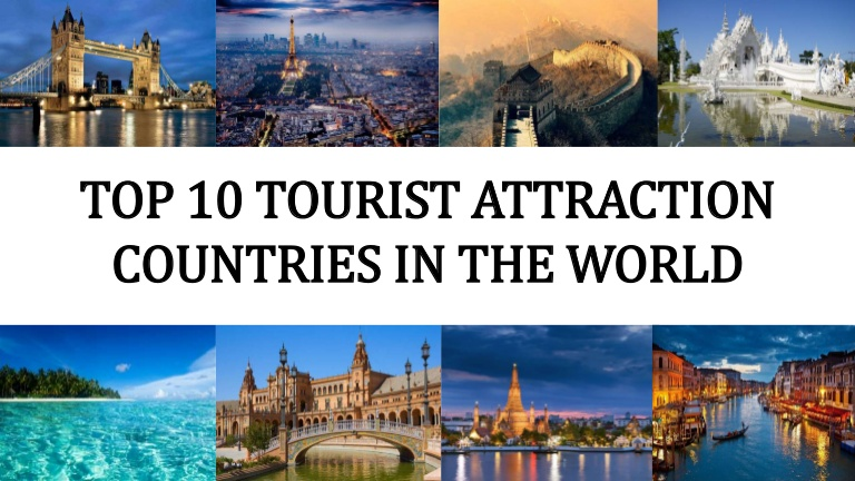Top 10 Tourist Places In The World