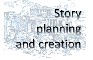 the words Story Planning and Creation over a drawing of ancient architecture