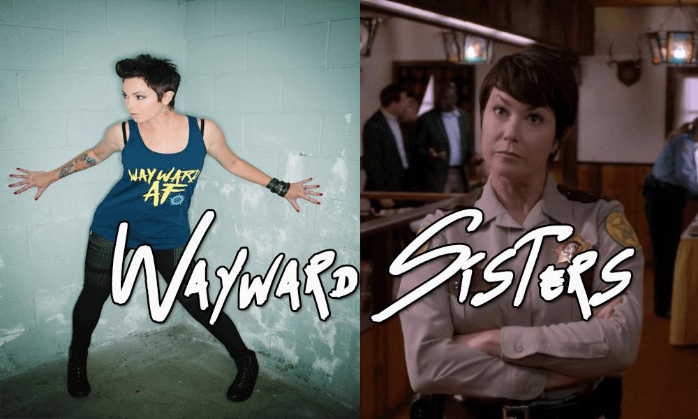 Wayward Sisters