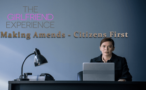 The Girlfriend Experience: Making Amends - Citizens