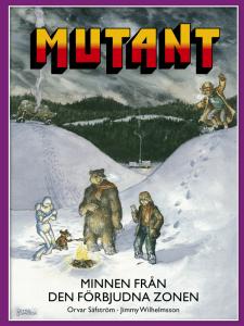 MUTANT - Minnen från den förbjudna zonen