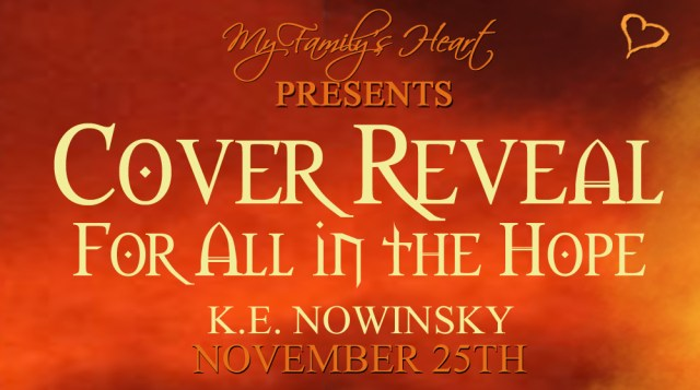 Cover Reveal :  For All in the Hope by K.E. Nowinsky