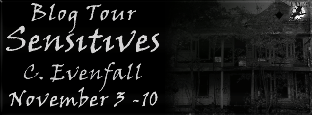 Review and Spotlight!!!  Sensitives by C. Evenfall