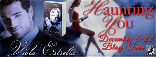 Haunting You by Viola Estrella Spotlight!!!