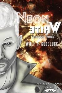 Day 15: Neon White Ep 3 by Wulf Francu Godgluck