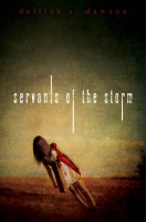 Review: Servants of the Storm by Delilah S. Dawson