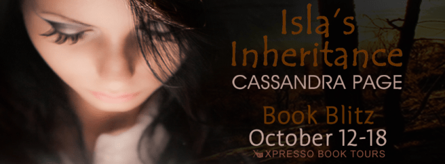 Isla's Inheritance by Cassandra Page Blitz and Giveaway