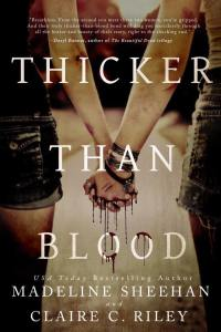 Review!!!  Thicker Than Blood by Madeline Sheehan and Claire C. Riley