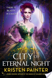 Day 12: City of Eternal Night by Kristen Painter