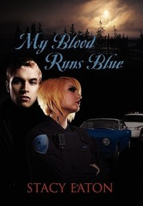 Review:  My Blood Runs Blue by Stacy Eaton